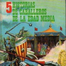 Libros de segunda mano: 5 HISTORIAS DE CABALLEROS DE LA EDAD MEDIA (FHER, 1975). Lote 103056335