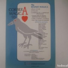 Libros de segunda mano: LIBRERIA GHOTICA. CARTEL DE MAGIA. CORBERA MAGICA 1993. 30X21CM. . Lote 103117751