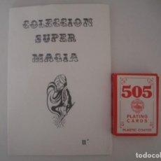 Libros de segunda mano: LIBRERIA GHOTICA. COLECCION SUPER MAGIA. 1980. CARTA EN LA FRENTE. INCLUYE BARAJA. FOLIO MENOR.. Lote 103120139