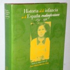 Libros de segunda mano: HISTORIA DE LA INFANCIA EN LA ESPAÑA CONTEMPORÁNEA 1834-1936. Lote 103130655