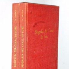 Libros de segunda mano: BIOGRAFIA DEL CANAL DE SUEZ (2 TOMOS). Lote 103131379