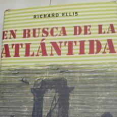 Libros de segunda mano - En busca de la Atlantida.Richard Ellis. - 103144202