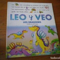 Libros de segunda mano: LIBRO LEO Y VEO DRAGONES SUSAETA. Lote 103166583