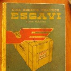 Libros de segunda mano: ANUARIO ESGAVI 1961-62 ANUARIO PRACTICO, RECADEROS, TRANSPORTES, ENFARFADORES.... Lote 103186979