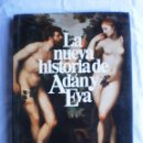 Libros de segunda mano: LA NUEVA HISTORIA DE ADAN Y EVA. Lote 103189587