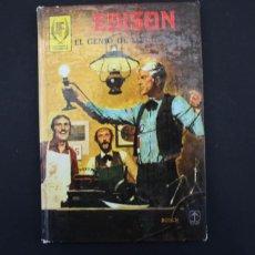 Livros em segunda mão: EDICIONES TORAY 1979, HOMBRES FAMOSOS: EDISON EL GENIO DE LOS INVENTOS 157 PAGINAS TAPA DURA. Lote 141882478