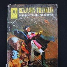 Livros em segunda mão: EDICIONES TORAY 1979, HOMBRES FAMOSOS: BENJAMIN FRANKLIN EL INVENTOR DEL PARARRAYOS TAPA DURA. Lote 103220771
