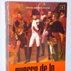 Libros de segunda mano: GUERRA DE LA INDEPENDENCIA 1808 – 1814. VOLÚMEN III.- SEGUNDA CAMPAÑA DE 1808. Lote 103251371