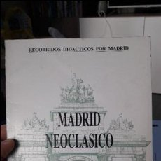 Libros de segunda mano: MADRID NEOCLASICO, ED. LA LIBRERIA 1991 RARO. Lote 103268731