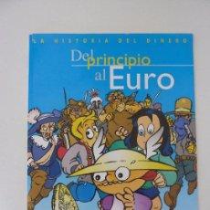 Libros de segunda mano: HISTORIA DEL DINERO DEL PRINCIPIO AL EURO. Lote 103287219