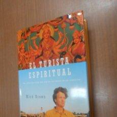 Libros de segunda mano - MICK BROWN EL TURISTA ESPIRITUAL UNA ODISEA PERSONAL MAS ALLA DE LAS CREENCIAS BARCELONA 1998 - 103306451