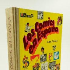 Libros de segunda mano: LOS COMICS EN ESPAÑA, LUIS GASCA, 1969, EDITORIAL LUMEN. 25X30,5CM. Lote 103370199