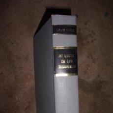 Libros de segunda mano: MI LUCHA EN LOS TRIBUNALES - LOUIS NIZER.. Lote 103378779