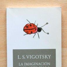 Libros de segunda mano: L.S.VIGOTSKY - LA IMAGINACIÓN Y EL ARTE EN LA INFANCIA - AKAL. Lote 195224625