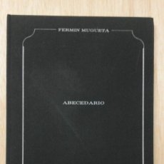 Libros de segunda mano: ** ABECEDARIO DE FERMÍN MUGUETA** COLECCIÓN HETERÓNIMOS.** EDICIONES LA CALAVERA.1986. Lote 103470911