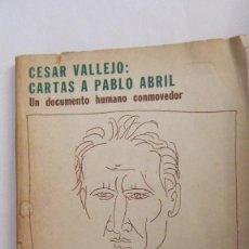 Libros de segunda mano: CARTAS A PABLO ABRIL DE CÉSAR VALLEJO (RODOLFO ALONSO EDITOR). Lote 103521195