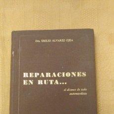 Libros de segunda mano: REPARACION EN RUTA... AL ALCANCE DE TODO AUTOMOVILISTA, POR ING EMILIO ALVAREZ OJEA - ARGENTINA. Lote 103547311