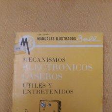 Libros de segunda mano: MECANISMOS ELECTRONICOS CASEROS, POR STUART HOBERMAN - MANUALES BELL - Nº18 - ARGENTINA. Lote 103547339