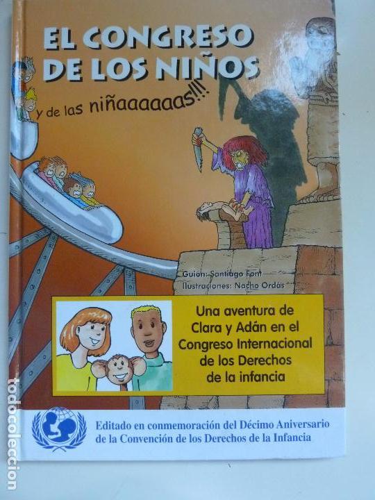 EL CONGRESO DE LOS NIÑOS Y DE LAS NIÑAS. DERECHOS DE LA INFANCIA (Libros de Segunda Mano - Literatura Infantil y Juvenil - Otros)