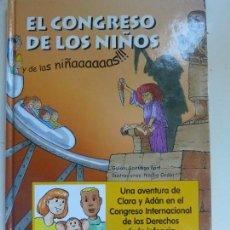 Libros de segunda mano: EL CONGRESO DE LOS NIÑOS Y DE LAS NIÑAS. DERECHOS DE LA INFANCIA. Lote 103577455