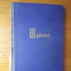 Libros de segunda mano: MUJERCITAS EDITORIAL JUVENTUD ABRIL 1952. Lote 103612863