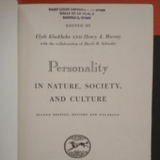Libros de segunda mano: PERSONALITY IN NATURE, SOCIETY, AND CULTURE 2ª ED. CLYDE KLUCKHOLM AND HENRY A. MURRAY EDITED. Lote 103618267
