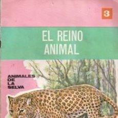 Libros de segunda mano: EL REINO ANIMAL 3. ANIMALES DE LA SELVA. EDITORIAL ROMA, 1968. Lote 103666131