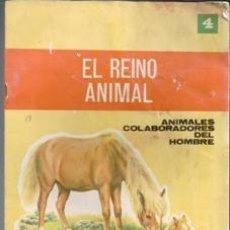 Libros de segunda mano: EL REINO ANIMAL 4. ANIMALES COLABORADORES DEL HOMBRE. EDITORIAL ROMA, 1968. Lote 103666175