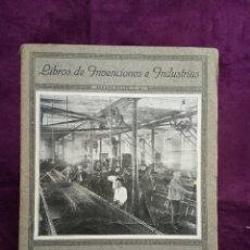 Libros de segunda mano: 1937, LAS INDUSTRIAS DEL VESTIDO, LIBROS DE INVENCIONES E INDUSTRIAS, ESPASA CALPE, MADRID. Lote 103671999
