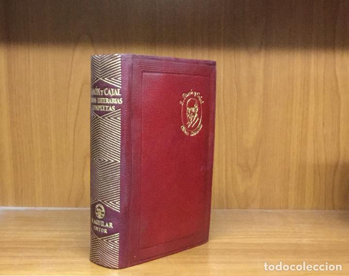 S. RAMON Y CAJAL. OBRAS LITERARIAS COMPLETAS. ÀGUILA-JOYA. PRIMERA EDICIÓN, 1947. (Libros de Segunda Mano (posteriores a 1936) - Literatura - Otros)