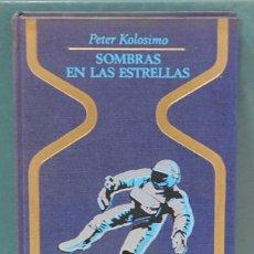 Libros de segunda mano: SOMBRAS EN LAS ESTRELLAS. PETER KOLOSIMO. Lote 103679055