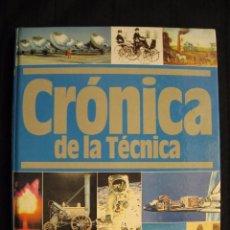 Libros de segunda mano: CRONICA DE LA TECNICA - 3.000 A. DE C.-1819 - Nº 1 - PLAZA & JANES EDITORES.. Lote 103688915