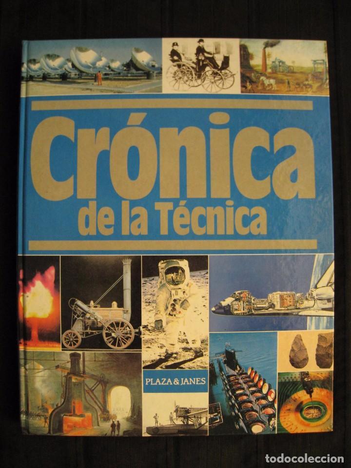 CRONICA DE LA TECNICA - 1910-1975 - Nº 3 - PLAZA & JANES EDITORES. (Libros de Segunda Mano - Ciencias, Manuales y Oficios - Otros)
