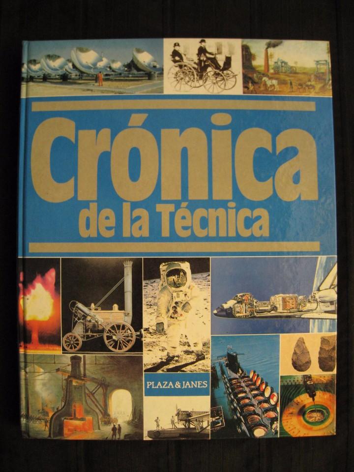 Libros de segunda mano: CRONICA DE LA TECNICA - 1910-1975 - Nº 3 - PLAZA & JANES EDITORES. - Foto 2 - 103691959