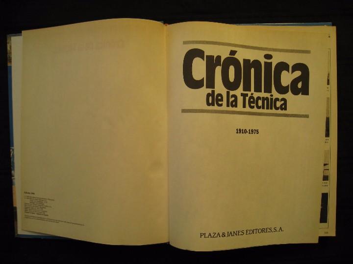 Libros de segunda mano: CRONICA DE LA TECNICA - 1910-1975 - Nº 3 - PLAZA & JANES EDITORES. - Foto 4 - 103691959