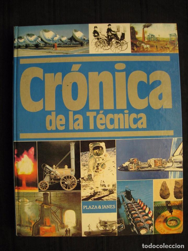 CRONICA DE LA TECNICA - 1975-1988 - Nº 4 - PLAZA & JANES EDITORES. (Libros de Segunda Mano - Ciencias, Manuales y Oficios - Otros)