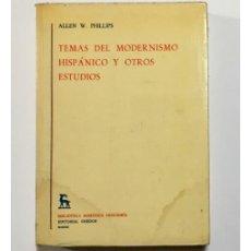 Libros de segunda mano: TEMAS DEL MODERNISMO HISPÁNICO Y OTROS ESTUDIOS. Lote 103695023