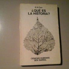 Libros de segunda mano: E. H. CARR. ¿QUÉ ES LA HISTORIA?. SEIX BARRAL. CIENCIAS HUMANAS. TRAD: JOAQUÍN ROMERO MAURA.. Lote 103732691