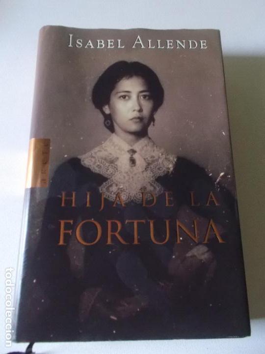 ISABEL ALLENDE HIJA DE LA FORTUNA 1999 ARETE (Libros de Segunda Mano (posteriores a 1936) - Literatura - Otros)