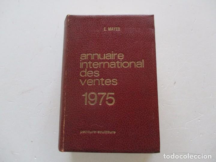 E. MAYER. ANNUAIRE INTERNATIONAL DES VENTES. PEINTURE – SCULPTURE. 1974. RM84420. (Libros de Segunda Mano - Bellas artes, ocio y coleccionismo - Otros)