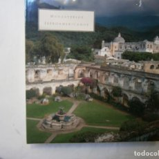 Libros de segunda mano: LIBROS HISTORIA ESPAÑA -MONASTERIOS IBEROAMERICANOS ANTONIO BONET CORREA . Lote 103785895