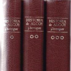 Libros de segunda mano: HISTORIA DE ALCOY - JULIO BERENGUER BARCELÓ - DEDICADO POR EL AUTOR - 1977 / 1ª EDICION. Lote 103820731