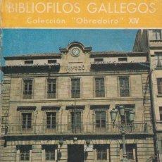 Libros de segunda mano: EL MUSEO PROVINCIAL DE BELLAS ARTES DE LA CORUÑA. MANUEL RODRÍGUEZ MANEIRO. Lote 103825919