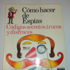 Libros de segunda mano: CÓMO HACER DE ESPÍAS - PLESA/SM . Lote 103827831