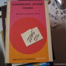 Libros de segunda mano: ROMANCERO GITANO YERMAFEDERICO GARCIA LORCA 2,00. Lote 103849175