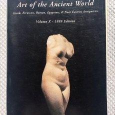 Libros de segunda mano: ART OF THE ANCIENT WORLD. GREEK, ETRUSCAN, ROMAN, EGYPTIAN & NEAR EASTERN ANTIQUITIES.. Lote 103932779