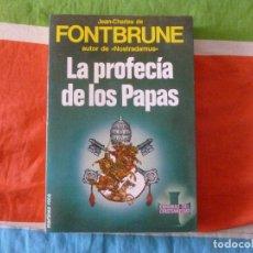 Libros de segunda mano: LA PROFECIA DE LOS PAPAS JEAN CHARLES DE FONTBRUNE MARTINEZ ROCA 1985 334PP. Lote 103954223