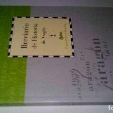 Libros de segunda mano: BREVIARIO DE HISTORIA DE ARAGON-EQUIPO REDACCION-DIRECCION GUILLERMO FATAS Y MANUEL SILVA-CAI100 . Lote 104007103