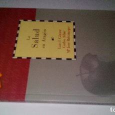 Libros de segunda mano: LA SALUD EN ARAGON-LUIS I. GOMEZ / CARLOS AIBAR / Mª JOSE RABANAQUE-CAI100 . Lote 104007439