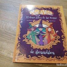 Libros de segunda mano: MAKIA VELA. EL GRAN LIBRO DE LAS BRUJAS. ANA PUNSET. BEASCOA. 2012. Lote 104015199